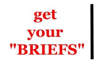 get your briefs
